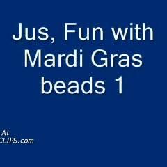 Jus Fun With Mardi Gras Beads 1