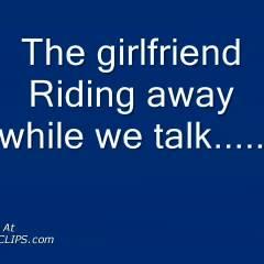 The Gf Riding Away