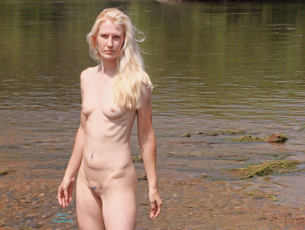 Pic #1 - A Few From The River - Blonde Hair, Natural Tits, Nude In Public, Small Tits , We Spent A Few Days On The River Near Us. We Had An Awesome Time Strolling Thru The Forests And Seeing The Waterfalls. Please Enjoy My Journey Caught For You On Film...